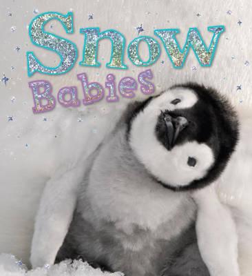 Snow Babies by Camilla de le Bedoyere
