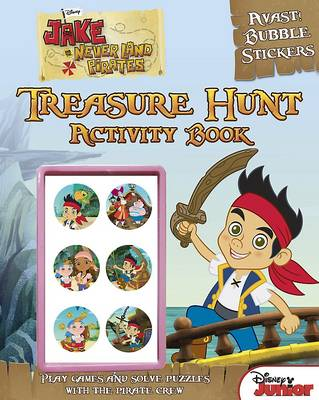 Disney Junior Jake and the Never Land Pirates Treasure Hunt Activity Book by