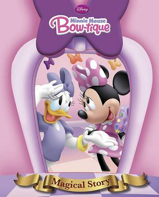 Disney Junior Minnie's Bow-tique Magical Story by