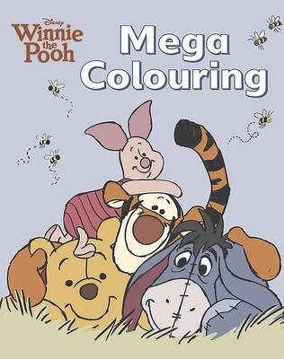 Disney Winnie the Pooh Mega Colouring Book by