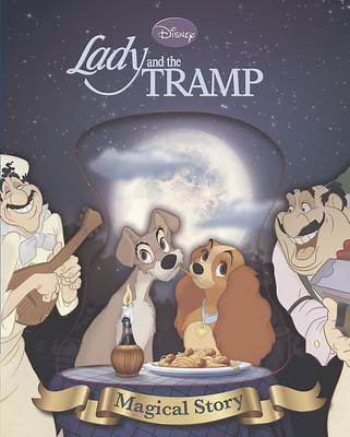 Disney Lady and the Tramp Magical Story by