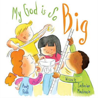 My God is So Big by Lecturer in Law Catherine (University of Cambridge) MacKenzie
