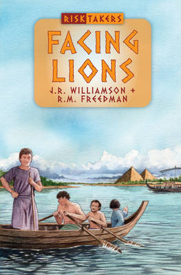 Facing Lions God's Amazing Works in the Days of the Early Church by J R, Jr Williamson, R M Freedman
