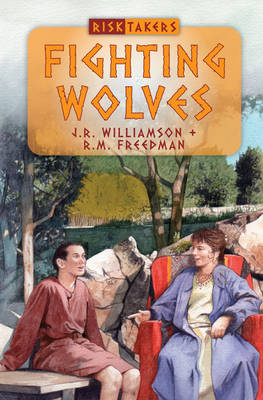 Fighting Wolves God's Amazing Works in the Days of the Early Church by J R Williamson