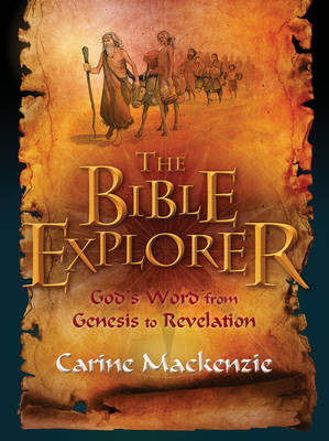 The Bible Explorer by Carine MacKenzie