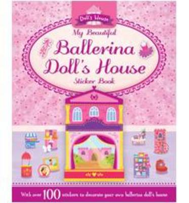 My Beautiful Ballerina Doll's House by