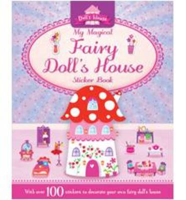 My Magical Fairy Doll's House by