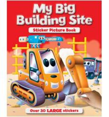 My Big Building Site Sticker & Activity Book by
