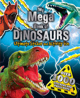 My Mega Book of Dinosaurs by