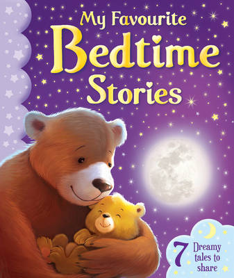My Favorite Bedtime Stories by Elora Stewart