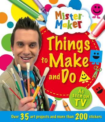 Mister Maker by