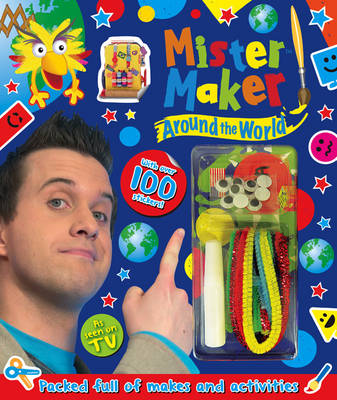 Mister Maker - Around the World by