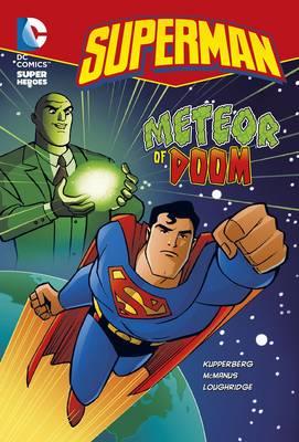 Meteor of Doom by Paul Kupperberg