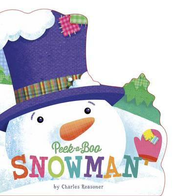 Peek-A-Boo Snowman by Charles Reasoner