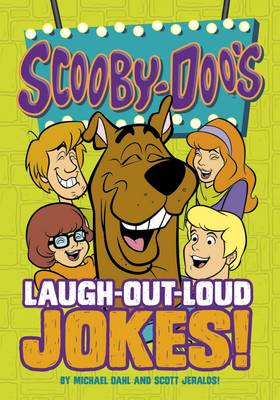 Scooby-Doo's Laugh-Out-Loud Jokes! by Michael S. Dahl