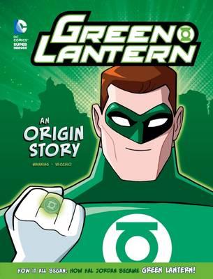 Green Lantern: An Origin Story by Matthew K. Manning