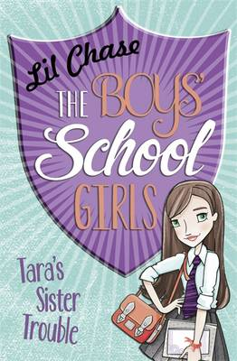 The Boys' School Girls: Tara's Sister Trouble by Lil Chase