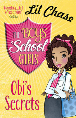 The Boys' School Girls: Obi's Secrets by Lil Chase