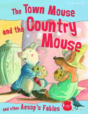 The Town Mouse and the Country Mouse by Victoria Parker