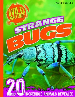 Explore Your World - Strange Bugs by Belinda Gallagher