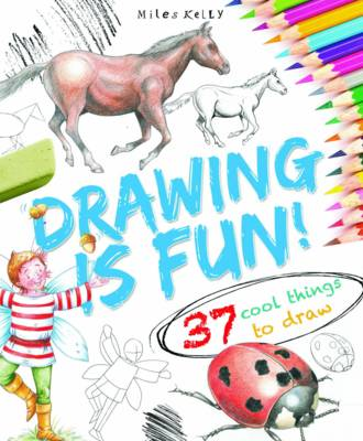 Drawing is Fun by Steve Capsey, Samantha Chaffey, Susie Hodge, Lisa Regan