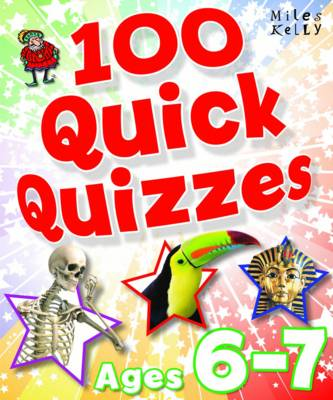 100 Quick Quizzes - Ages 6-7 by Belinda Gallagher
