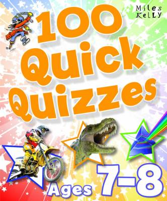 100 Quick Quizzes - Ages 7-8 by Belinda Gallagher