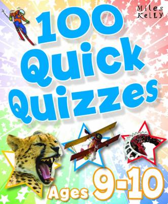 100 Quick Quizzes - Ages 9-10 by Belinda Gallagher