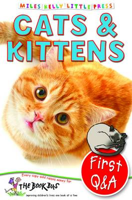 First Q&A Cats & Kittens by Belinda Gallagher