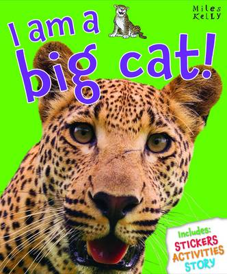 I am a Big Cat by Belinda Gallagher