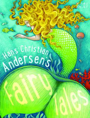 Hans Christian Andersen's Fairy Tales by Belinda Gallagher