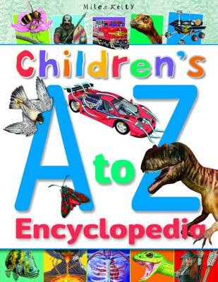 Children's A to Z Encyclopedia by Belinda Gallagher