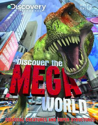 Discover the Mega World by Belinda Gallagher