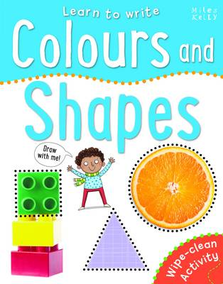 Learn to Write Colours and Shapes by Belinda Gallagher