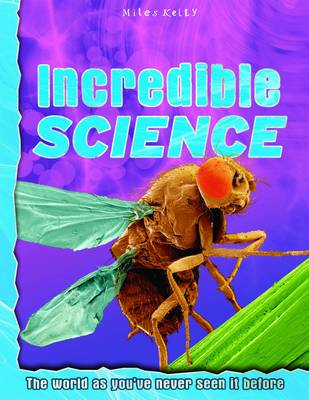Incredible Science by Belinda Gallagher