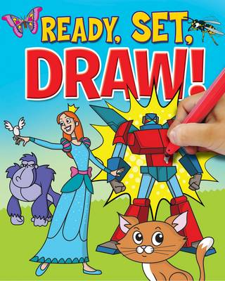 Ready, Set, Draw! by Arcturus Publishing