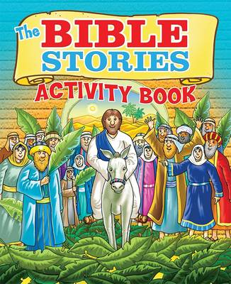 The Bible Stories Activity Book by Helen Otway