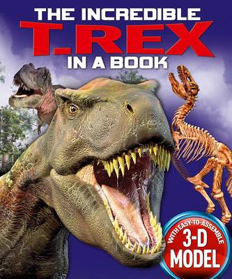 The Incredible T. Rex in a Book by Claire Hawcock