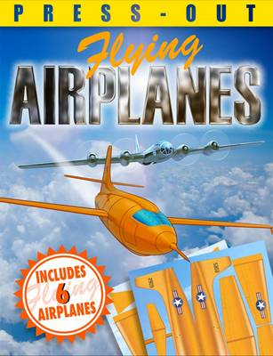 Press-out Flying Airplanes by Claire Bampton