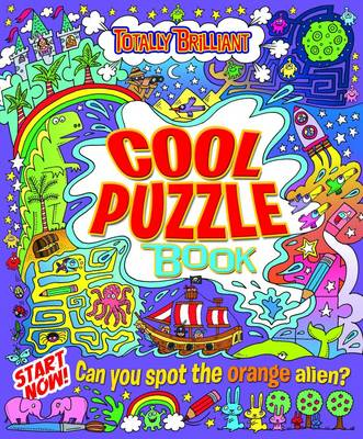 Totally Brilliant: Cool Puzzle Book by Lisa Regan