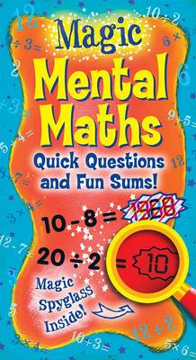 Magic Mental Maths Quick Questions and Fun Sums! by
