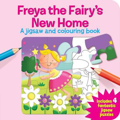 Freya the Fairy's New Home by Rose Elliot, Marie Allen