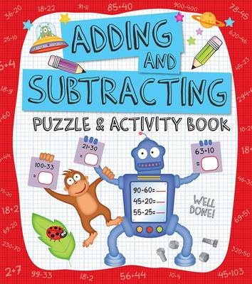 Adding and Subtracting Puzzle & Activity Book by Penny Worms