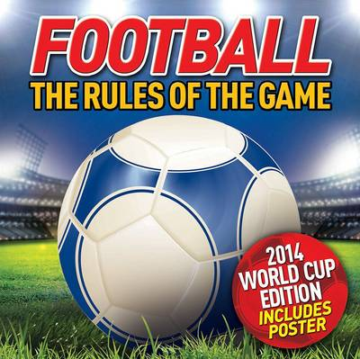 Football - The Rules of the Game by Jim Kelman