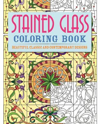 Stained Glass Colouring Book Beautiful, Classic and Contemporary Designs by Arcturus Publishing