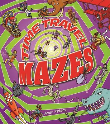 Time Travel Mazes by Andy Peters