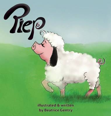 Piep by Beatrice Gentry