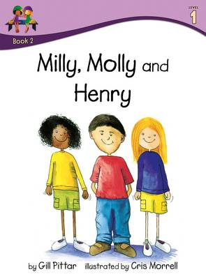 Milly Molly and Henry by Gill Pittar