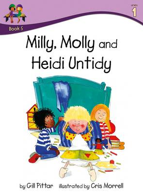 Milly Molly and Heidi Untidy by Gill Pittar