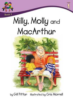Milly Molly and MacArthur by Gill Pittar